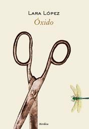 Óxido, de Lara López